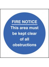 Fire Notice this Area Must Be Kept Clear of Obstructions