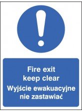 Fire Exit Keep Clear (English/polish)