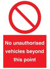 No Unauthorised Vehicles Beyond this Point