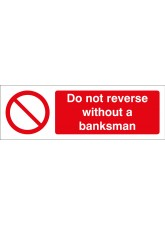 Do Not Reverse without a Banksman