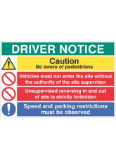 Driver notice Be aware of pedestrians, Unsupervised reversing forbidden…