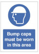 Bump caps must be worn in this area