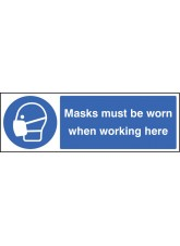 Masks Must Be Worn When Working Here