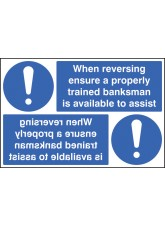 When Reversing Ensure Properly Trained Banksman Available Reflection Sign