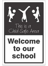 Welcome to our school This is a child safe area