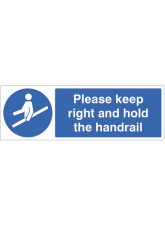 Please keep right and hold the handrail