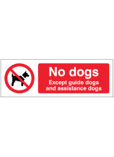 No Dogs - Except guide dogs and assistance dogs