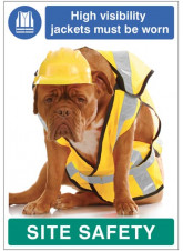 High visibility jackets must be worn - dog poster 420x594mm synthetic paper
