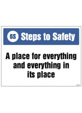 6S Steps to Safety - A place for everything and everything in its place