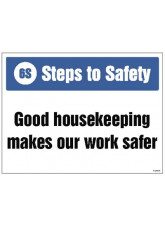 6S Steps to Safety, Good housekeeping makes our work safer