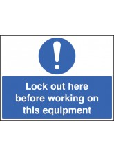 Lockout Here Before Working on this Equipment