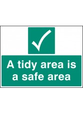 A Tidy Area Is a Safer Area