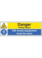 Danger Falling Hazard Fall Arrest Equipment Must Be Worn