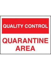 Quality Control Quarantine Area